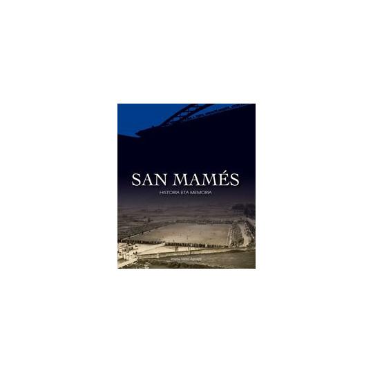 Libro San Mamés, Historia eta Memoria